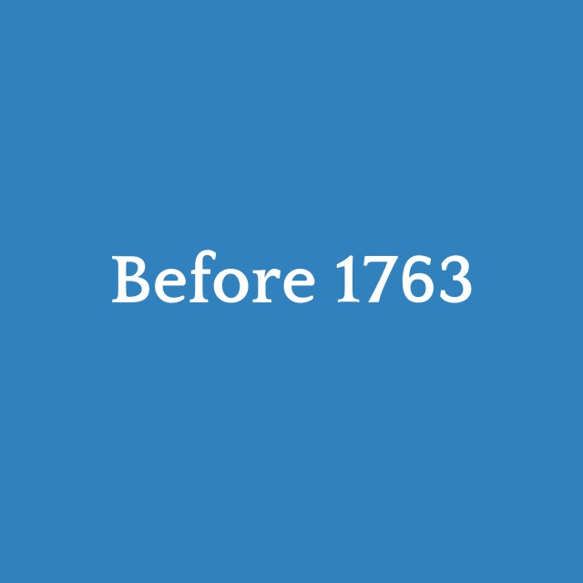 before 1763